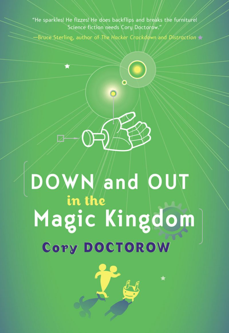 'Down and Out in the Magic Kingdom' by Cory Doctorow